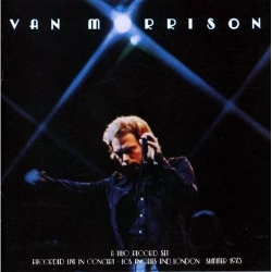 van morrison too late to stop now Van Morrisons Best 13 albums