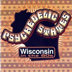 wi 60s cover Psychedelic States: Wisconsin in the 60s review