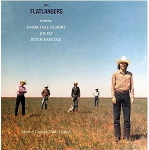 flatlanders The Flatlanders   More A Legend Than A Band