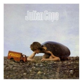 julian cope fried Julian Cope   Fried