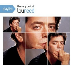 lou reed playlist Lou Reed   Playlist   The Very Best of Lou Reed