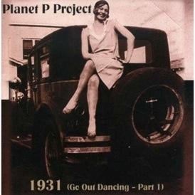 planet p project 1931 Planet P Project   1931 (Go Out Dancing   Part 1)