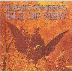 Jimmie Spheeris Isle Of View