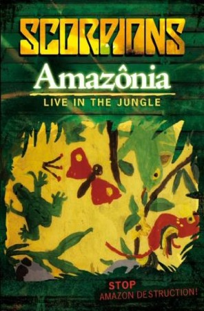 Scorpions Amazonia Live In The Jungle