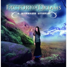 Factory Of Dreams A Strange Utopia Factory Of Dreams   A Strange Utopia