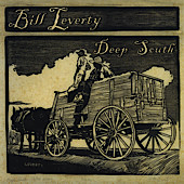 Bill Leverty Deep South Bill Leverty   Deep South