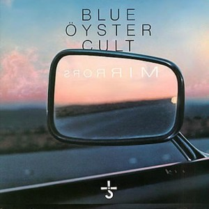 "Blue Oyster Cult, ""Mirrors"" album cover"