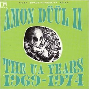 Amon Duul II The UA Years Amon Düül II   The UA Years 1969 1974