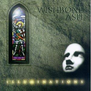 Wishbone Ash Illuminations Wishbone Ash   Illuminations