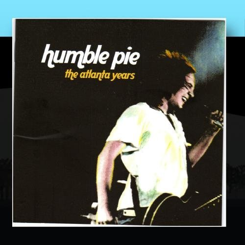 Humble Pie-The Atlanta Years