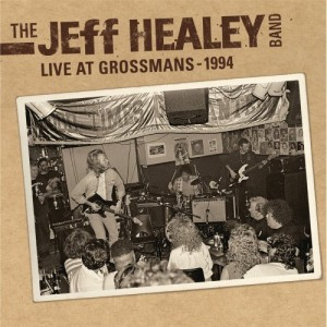 Jeff Healey Band Live At Grossmans 300x300 The Jeff Healey Band   Live At Grossmans 1994