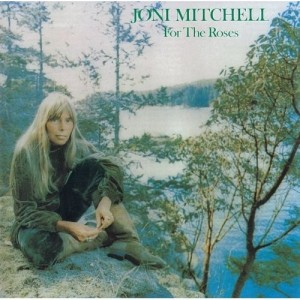 Joni Mitchell For The Roses 300x300 13 Great Canadian Guitarists