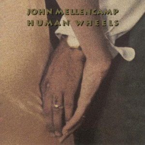 John Mellencamp Human Wheels 300x300 John Mellencamp   Human Wheels