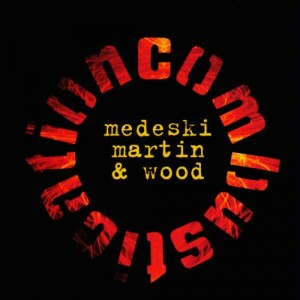 Medeski Martin and Wood Combustication 300x300 Medeski Martin and Wood   Combustication