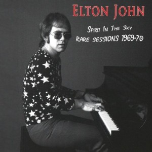 Elton John Spirit In The Sky Rare Sessions 1969 70 300x300 Elton John   Spirit In The Sky, Rare Sessions 1969 70