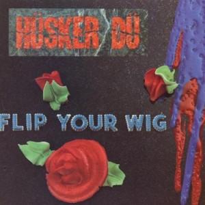 Husker Du Flip Your Wig 300x300 10 Great Minnesota Bands and Artists