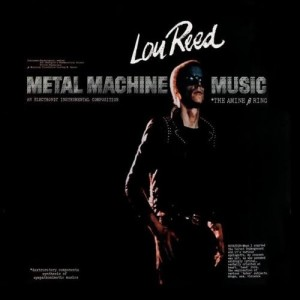 """Lou Reed Metal Machine Music"""