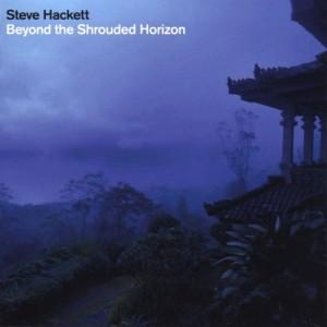 """""""Steve Hackett Beyond The Shrouded Horizon"""""""
