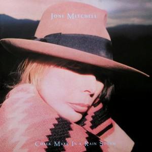 """""""Joni Mitchell Chalk Mark In A Rain Storm"""""""