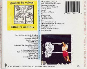 Guided By Voices Vampire On Titus back cover 300x237 Guided By Voices   Vampire On Titus/Propeller review