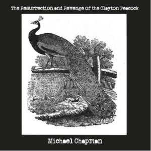 Michael Chapman Clayton Peacock 300x300 Michael Chapman   The Resurrection and Revenge of the Clayton Peacock