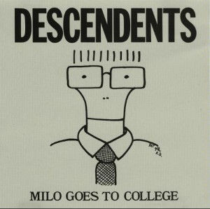 """Descendents - Milo Goes To College"""