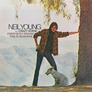 Neil Young Everybody Knows This Is Nowhere 300x300 Neil Young with Crazy Horse   Everybody Knows This Is Nowhere