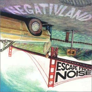 Negativland Escape From Noise Negativland   Escape From Noise