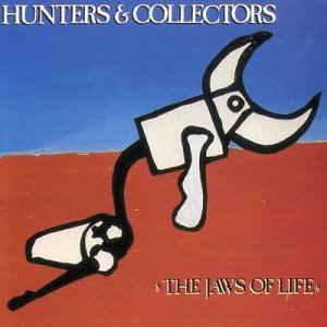 Hunters Collectors The Jaws of Life Hunters & Collectors   The Jaws of Life LP and Payload EP