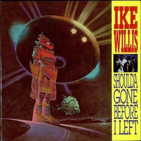 Ike Willis-Shoulda Gone Before I Left